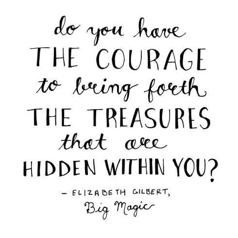 courage for treasures